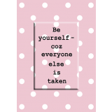 Be Yourself Magnet Greeting Card