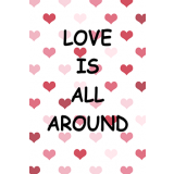 Love Is All Around 60mm x 90mm Magnet